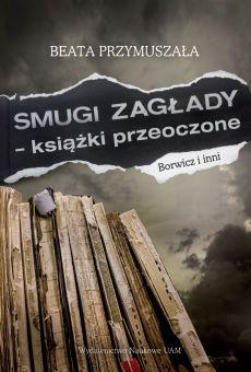 Smugi Zagłady – książki przeoczone. Borwicz i inni (PDF)