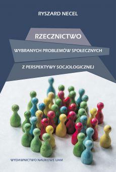 Rzecznictwo wybranych problemów społecznych z perspektywy socjologicznej (PDF)