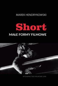 Short. Małe formy filmowe (PDF)