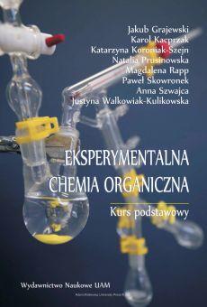 Eksperymentalna chemia organiczna. Kurs podstawowy