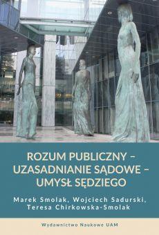 Rozum publiczny – uzasadnianie sądowe – umysł sędziego
