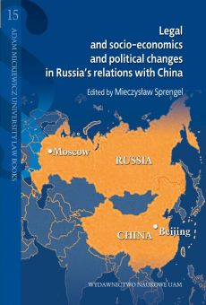Legal and socio-economics and political changes in Russia's relations with China (PDF)
