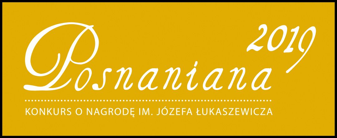 2 nominacje do Nagrody im. Józefa Łukaszewicza w Konkursie Posnaniana 2019