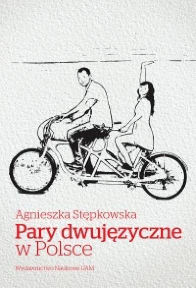 """Promocja książki autorstwa dr hab. Agnieszki Stępkowskiej, prof. US """"Pary dwujęzyczne w Polsce"""""""