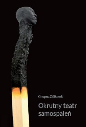 """Kotarbiński Award for prof. Grzegorz Ziółkowski for the book """"Okrutny teatr samospaleń. Protesty samobójcze w ogniu i ich echa w kulturze współczesnej"""""""