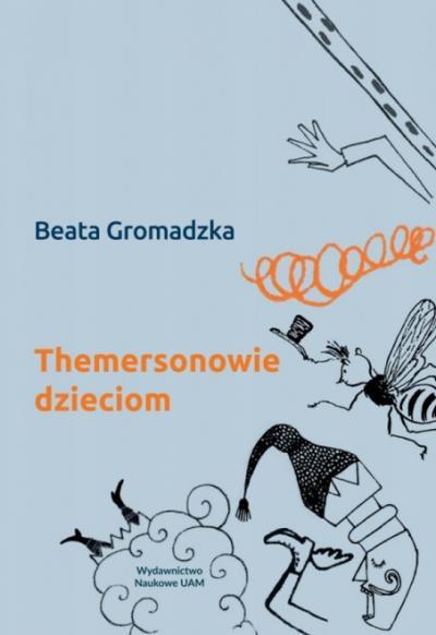"""Promocja książki """"Themersonowie dzieciom"""" Beaty Gromadzkiej"""